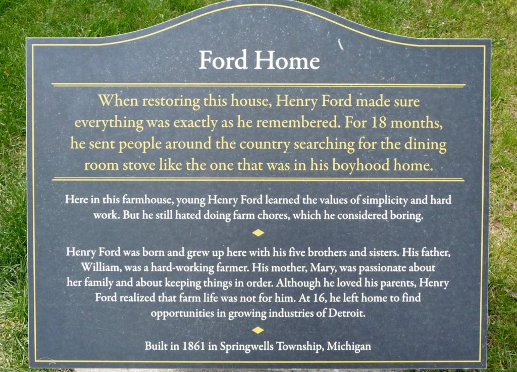 Plaque about Early Henry Ford home at Greenfield Village